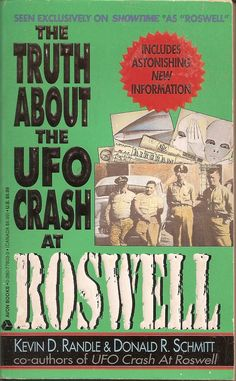 Truth About the UFO Crash at Roswell - Kevin D. Randle & Donald R. Schmitt