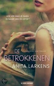 De betrokkenen - Anita Larkens - http://wieschrijftblijft.com/de-betrokkenen-anita-larkens/