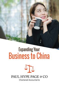 Expanding your business to China? Find out how Paul Hype Page & Co can help Chartered Accountant, Business Contact, Business Travel, Helping People, China, Porcelain