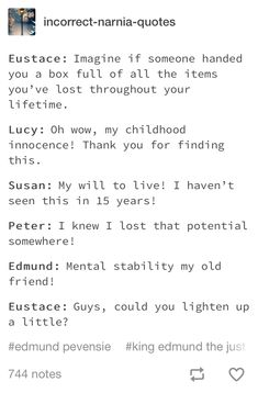 Childhood innocence is me tbh Narnia Movies, Narnia 3, Chronicles Of Narnia Books, Cs Lewis, Book Tv, Book Memes, Book Fandoms, Superwholock, Tolkien