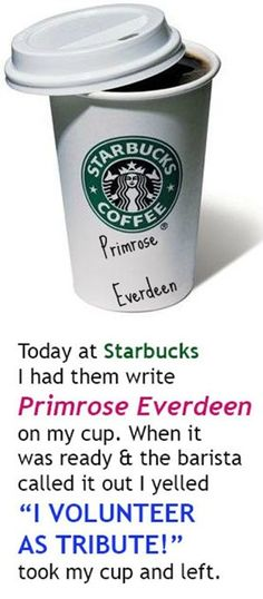 I'm so doing this next time I go to Starbucks........no, joke. I'm being completely serious.....