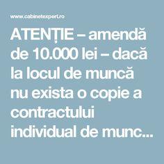 ATENȚIE – amendă de 10.000 lei – dacă la locul de muncă nu exista o copie a contractului individual de muncă pentru salariații care prestează activitate în acel loc | CabinetExpert.ro - blog contabilitate