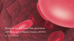 MoGraph BloodFlow - Intro by Travis Vermilye. Introduction to this tutorial for generation of blood vessel and red blood cells/bloodflow in C4D