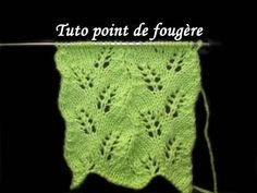 TUTO POINT DE FOUGERE AU TRICOT FACILE Stitch of fern knitting
