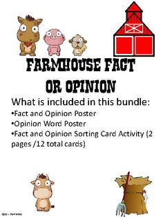Farm facts and opinions: activity will help students to recognize the difference between facts and opinions by using opinion clue words.   FREE