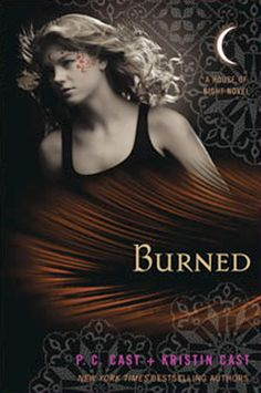 Burned by P.C. Cast and Kristin Cast