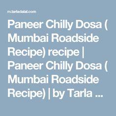 Paneer Chilly Dosa ( Mumbai Roadside Recipe) recipe | Paneer Chilly Dosa ( Mumbai Roadside Recipe) | by Tarla Dalal | Tarladalal.com | #33398