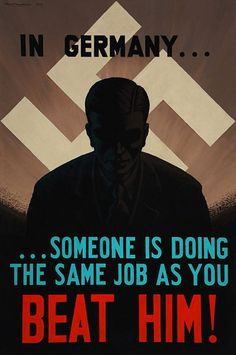 In Germany...Some is doing the same job as you. Beat Him! British, homefront, WWII