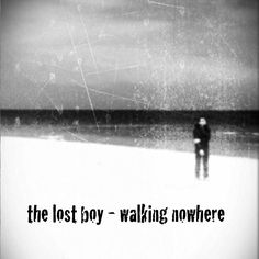 new album WALKING NOWHERE out now!  digital download and ltd digpak cd (bandcamp only)  buy and listen to here: http://hyperurl.co/thelostboyeu