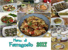 MENU DI FERRAGOSTO 2017 #menu #ferragosto #ricette #facili #sfiziose #antipasti #primi #secondi #contorni #dessert #dolci #ricetta #recipe #pesce #vegetariani #ilchiccodimais  http://blog.giallozafferano.it/ilchiccodimais/menu-di-ferragosto-2017/