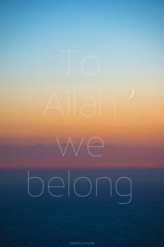 And to him is our ultimate return. But are we prepared?     - www.lionofAllah.com