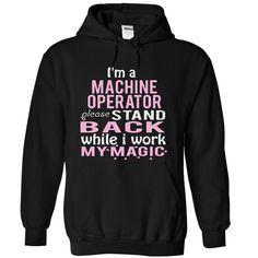 MACHINE OPERATOR magic T-Shirts, Hoodies. BUY IT NOW ==► https://www.sunfrog.com/Funny/MACHINE-OPERATOR--magic-8836-Black-3985464-Hoodie.html?id=41382
