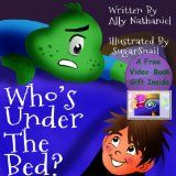 Free Kindle Book -  [Children's eBooks][Free] Who's Under The Bed?: Bedtime Storybook For Children Ages 3-5 (Bedtime Books For Toddlers & Children 1)