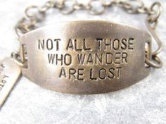 Not All those who wander are lost  LOTR Bracelet by CobwebCorner, $23.95