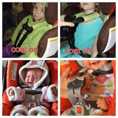 DON'T USE JACKETS IN CARSEATS - they compress in the event of an accident, which results in a loose fitting harness for your child.