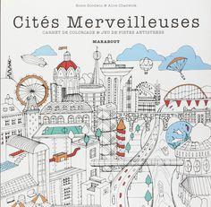 Amazon.fr - COLORIAGES CITYSCAPES CITES MERVEILLEUSES - Alice Chadwick, Rosie Goodwin - Livres