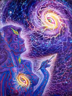"""""""The universe becoming aware of itself..."""""""