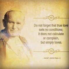 What true love looks like in the eyes of God Pope Saint John Paul the Great quote Catholic Quotes, Catholic Prayers, Catholic Saints, Catholic Marriage, Religious Sayings, Catholic School, Biblical Quotes, Jesus Quotes, Roman Catholic