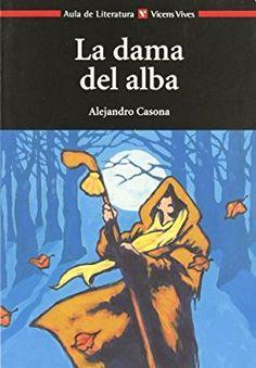LA DAMA DEL ALBA N/C: 000001 (Aula de Literatura) Tapa blanda – 29 may 2014