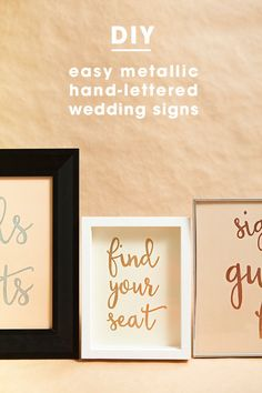 Easy way to make metallic hand lettered wedding signs!