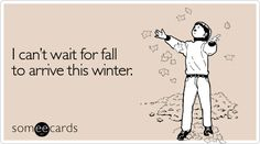 Ecard of the Day | I can't wait for #fall to arrive this winter! | Check out my new What I like about fall board.