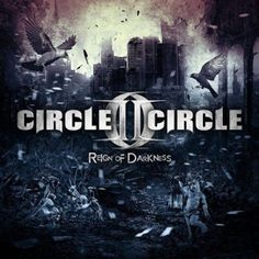 Circle II Circle - Reign Of Darkness 4.5/5 Sterne