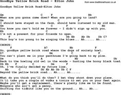 Song Goodbye Yellow Brick Road by Elton John, with lyrics for vocal performance and accompaniment chords for Ukulele, Guitar Banjo etc.