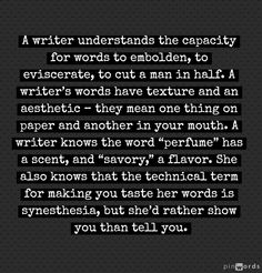 The Difference Between A Writer And Someone Who Writes in the words of Eliot Rose. (Part Two)