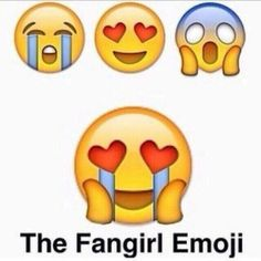 Introducing... THE FANGIRL EMOJI! Designed to precisely explain your feelings all in one emoji!