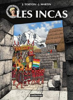 les voyages d'alix - les incas La Grande Menace, Le Sphinx, Ligne Claire, Indigenous Art, Album, Ancient Civilizations, Comic Artist, Illustrations, Samba