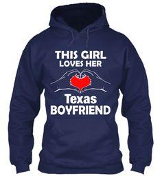 This Girl Loves Her Texas Boyfriend | Teespring