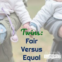 Twins Fair Versus Equal