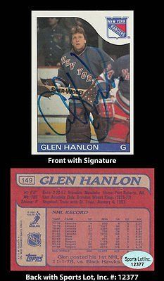 Glen Hanlon Signed 1984-85 Topps #149 NY Rangers Trading Card SL Authentic . $7.00. National Hockey League GoalieGlen HanlonHand Signed 1984-85 Topps #149Trading CardHanlon Played For:Vancouver Canucks 1977-1982St. Louis Blues 1981-1982/83New York Rangers 1982/83-1986Detroit Red Wings 1986-1991.GREAT AUTHENTIC GLEN HANLON HOCKEY COLLECTIBLE!!AUTOGRAPHS GUARANTEED AUTHENTIC BY SPORTS LOT, INC. WITH SPORTS LOT, INC STICKER ON ITEM.SPORTS LOT, INC. #: 12377