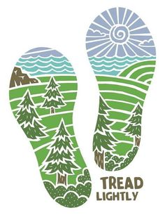 Tread Lightly- This poster is telling people to be more considerate of the environment we live in. the image is a metaphore for our environmental footprint. it is a set of footprints with a graphic representing the environment as the footprint. Contexto Social, Un Book, Tread Lightly, Plakat Design, Carbon Footprint, Nature Quotes, Save The Planet, Earth Day, Planet Earth