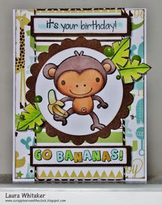 Scrappin' Around the Clock: Go Bananas | Your Next Stamp GDT card by Laura Whitaker