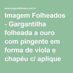 Imagem Folheados - Gargantilha folheada a ouro com pingente em forma de viola e chapéu c/ aplique de prata (linha country)