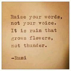 Use your voice. Show strength of character by speaking thoughtful, speaking well. Wisdom & strength is shown in words well spoken. These are the words that will be heard. Now Quotes, Rumi Quotes, Quotable Quotes, Great Quotes, Quotes To Live By, Motivational Quotes, Life Quotes, Inspirational Quotes, Positive Quotes