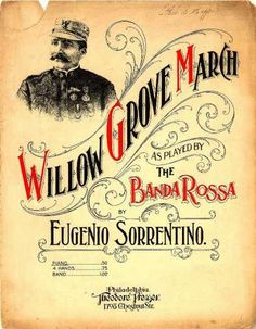 Sheet Music - Willow grove march love the text and style
