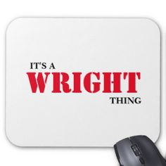 It's A WRIGHT Thing! Mouse Pad