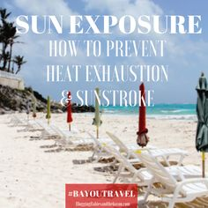 Sun Exposure_ How to prevent heat exhaustion & sunstroke