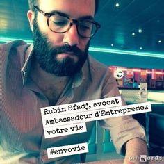 Rubin Sfadj, avocat. Ambassadeur d'Entreprenez Votre Vie ! #EnVoVie