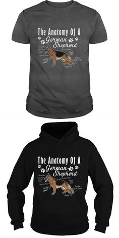 The Anatomy Of A German Shepherd Dog Papa Mama Men Women Dogs Lovers Sunfrog Hoodie #dogs #ear #t #shirt #printing #love #dog #paw #tshirt #medium #dog #t #shirt #three #d #dog #t #shirts