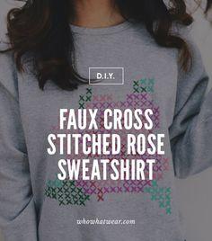 Best Pinterest DIYs: Faux Cross Stitched Rose Sweatshirt // Do the statement sweatshirt yourself!