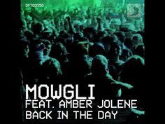 Mowgli feat. Amber Jolene - Back In The Day [Full Length] 2012