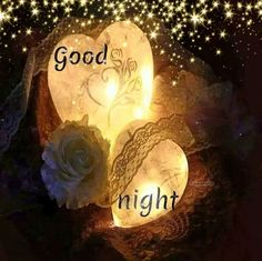 Good night, sweet dreams and God bless you. Good Night Love Images, Beautiful Good Night Images, Good Night Prayer, Good Night I Love You, Good Night Friends, Good Night Blessings, Good Night Gif, Good Night Messages, Good Night Wishes