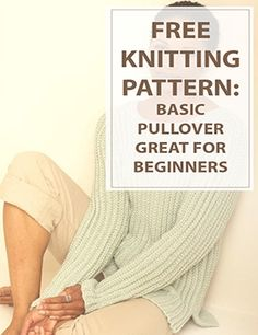 This is a free knitting pattern for a casual sweater options a rough sew that drapes fantastically once you wear it. For all ability levels and often the proper gift. Although warm and comfy enough for winter, this knitting pattern yields a sweater light- All Free Knitting, Easy Knitting, Knitting For Beginners, Loom Knitting, Knitting Stitches, Diy Pullover, Knit Or Crochet, Crochet Pattern, Free Pattern