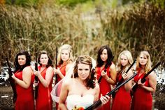 this cracks me up. and the orange dresses! perfect hunting theme! Fall wedding perfection!