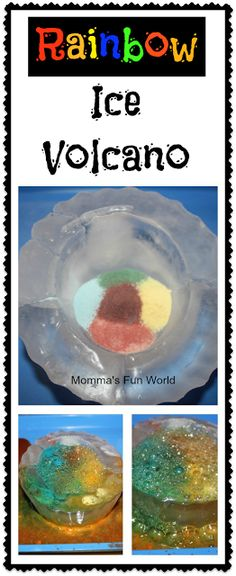 Rainbow erupting Ice Volcano....super fun experiment for all ages and you just use water doing so. No Vinegar!!