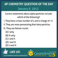 AP Chemistry Question of the Day is about alpha particles!  Find out how to get a 5 on AP Chem!