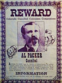 Alfred Packer. Convicted of cannibalism after killing and eating 5 companions in the Colorado Territory #cannibal #serialkiller
